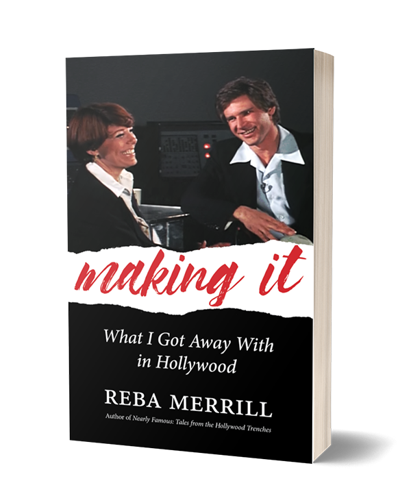 Making It: What I Got Away With In Hollywood, Book Cover